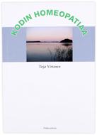 Kuva tuotteesta Teija Virtanen: Kodin homeopatiaa