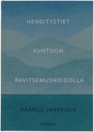 Kuva tuotteesta Kaarlo Jaakkola: Hengitystiet kuntoon ravitsemushoidolla